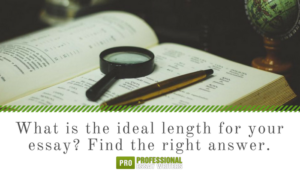 the right essay length